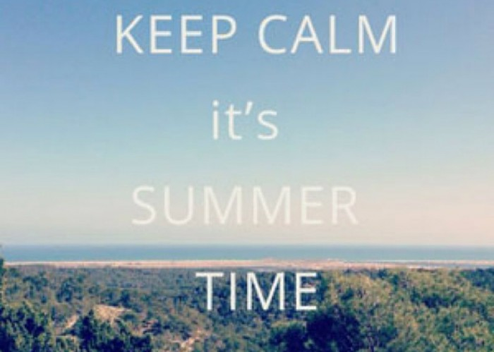 Keep calm it's summer time